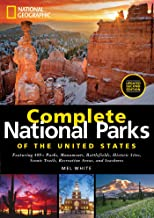 National Geographic Complete National Parks of the United States: 400+ Parks, Monuments, Battlefields, Historic Sites, Scenic Trails, Recreation Areas, and Seashores PDF