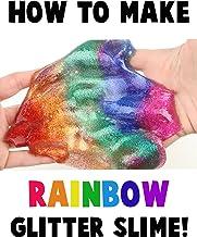 How to Make Rainbow Glitter Slime!