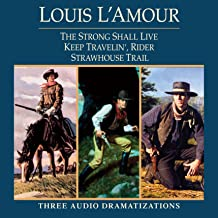 Strong Shall Live - Keep Travelin' Rider - Strawhouse Trail (Dramatized)