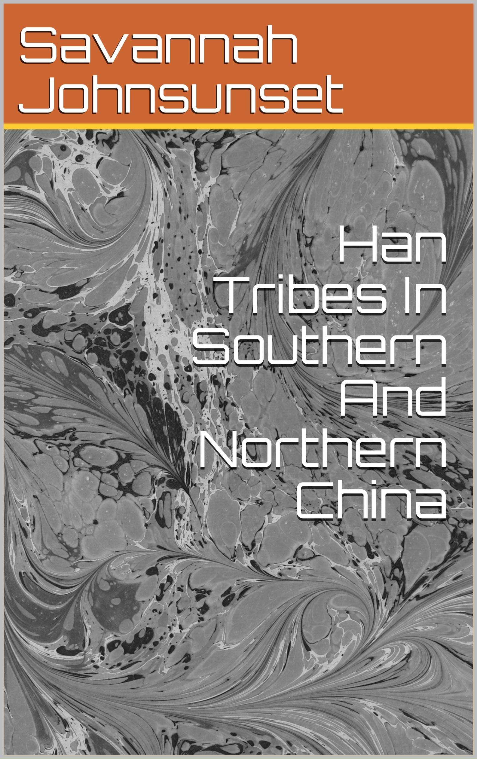 Han Tribes In Southern And Northern China