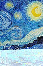 The Starry Night: Van Gogh Journal To Write In / 100 Blank Lined Pages / 6x9 Unique Diary / Novelty Composition Book / Post-Impressionism Art Cover