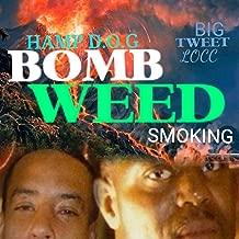 Bomb Weed Smoking (feat. Big Tweety Bird Locc) [Explicit]
