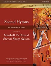 Sacred Hymns, Vol. 1 (Cello Booklet with Piano Accompaniment Book)