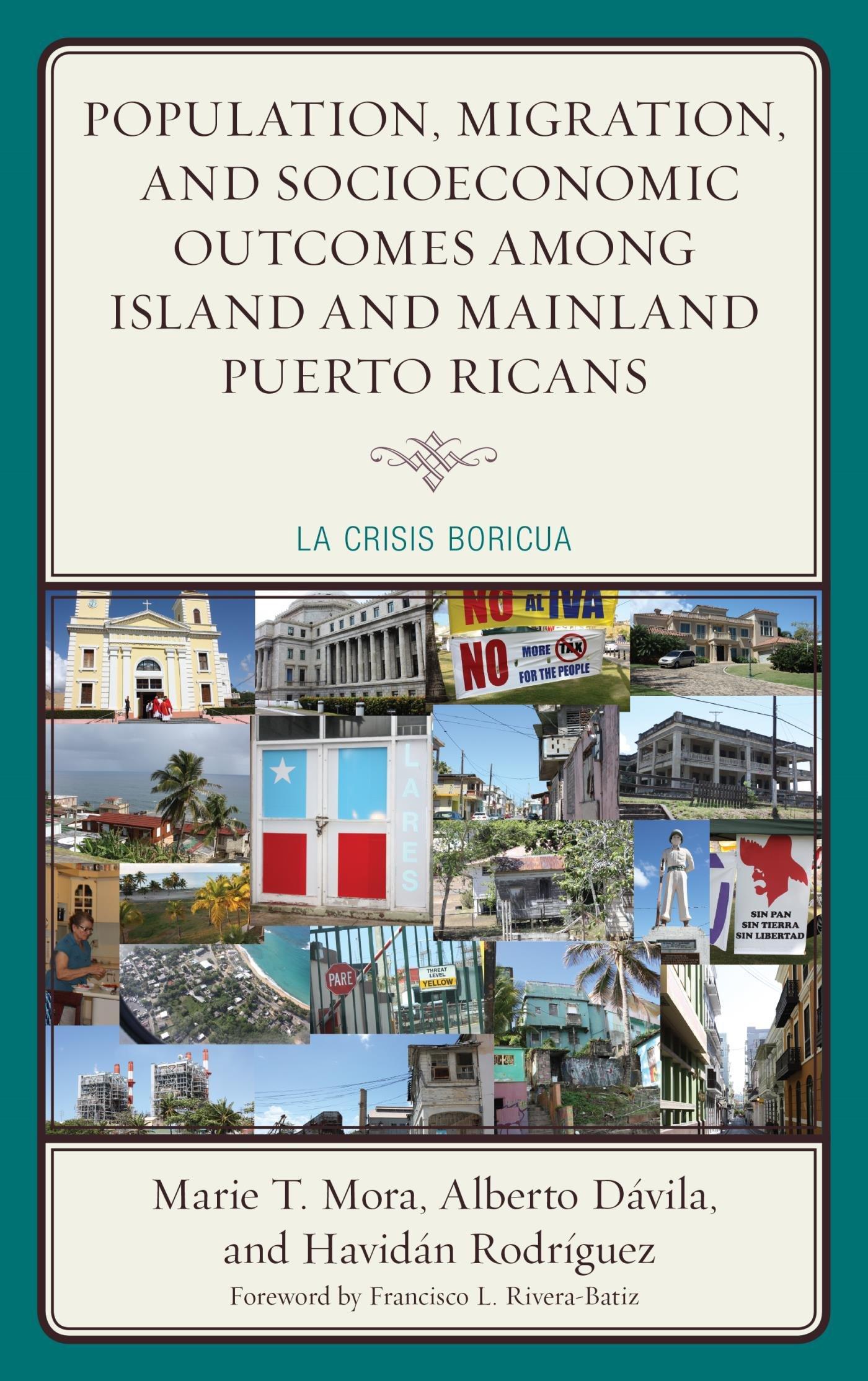 Population, Migration, and Socioeconomic Outcomes among Island and Mainland Puerto Ricans: La Crisis Boricua