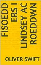 Fisoedd ers i Lindsey ac roeddwn (Welsh Edition)