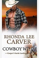 Cowboy Wilde (Cooper's Hawke Landing Book 2) Kindle Edition