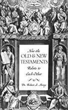 How the Old & New Testaments Relate to Each Other