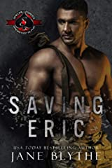 Saving Eric (Special Forces: Operation Alpha) (Saving SEALs Book 2) Kindle Edition