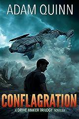 Conflagration (A Drive Maker Trilogy Novella) (The Drive Maker Trilogy) Kindle Edition
