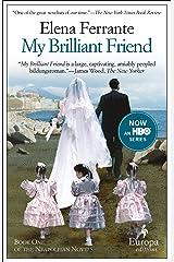 My Brilliant Friend (Neapolitan Novels Book 1) Kindle Edition