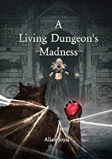 A Living Dungeon's Madness (English Edition)