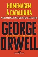 Homenagem à Catalunha (Coleção Jornalismo Literário)