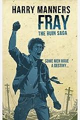 Fray (The Ruin Saga Book 3) Kindle Edition