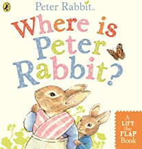 Where is Peter Rabbit?: Lift the Flap Book (Peter Rabbit Baby Books)