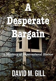 A Desperate Bargain: A Mystery of Supernatural Horror