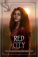 Red City: An Epic Fantasy Adventure (The Magelands Eternal Siege Book 8) Kindle Edition