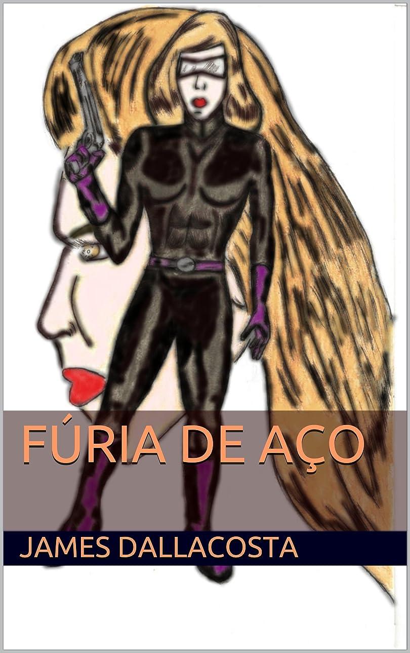 すでに要旨比較的Fúria de A?o (Portuguese Edition)