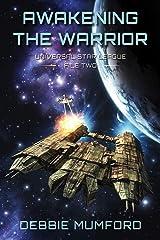 Awakening the Warrior (Universal Star League Book 2) Kindle Edition