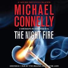 The Night Fire: A Ballard and Bosch Novel: Harry Bosch, Book 22