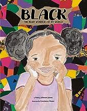 Black: The Many Wonders of My World