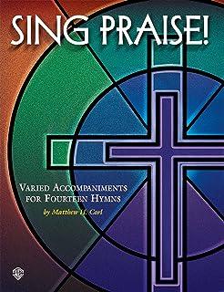Sing Praise!: Varied Accompaniments for Fourteen Hymns