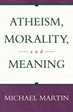 Best atheism morality and meaning Reviews