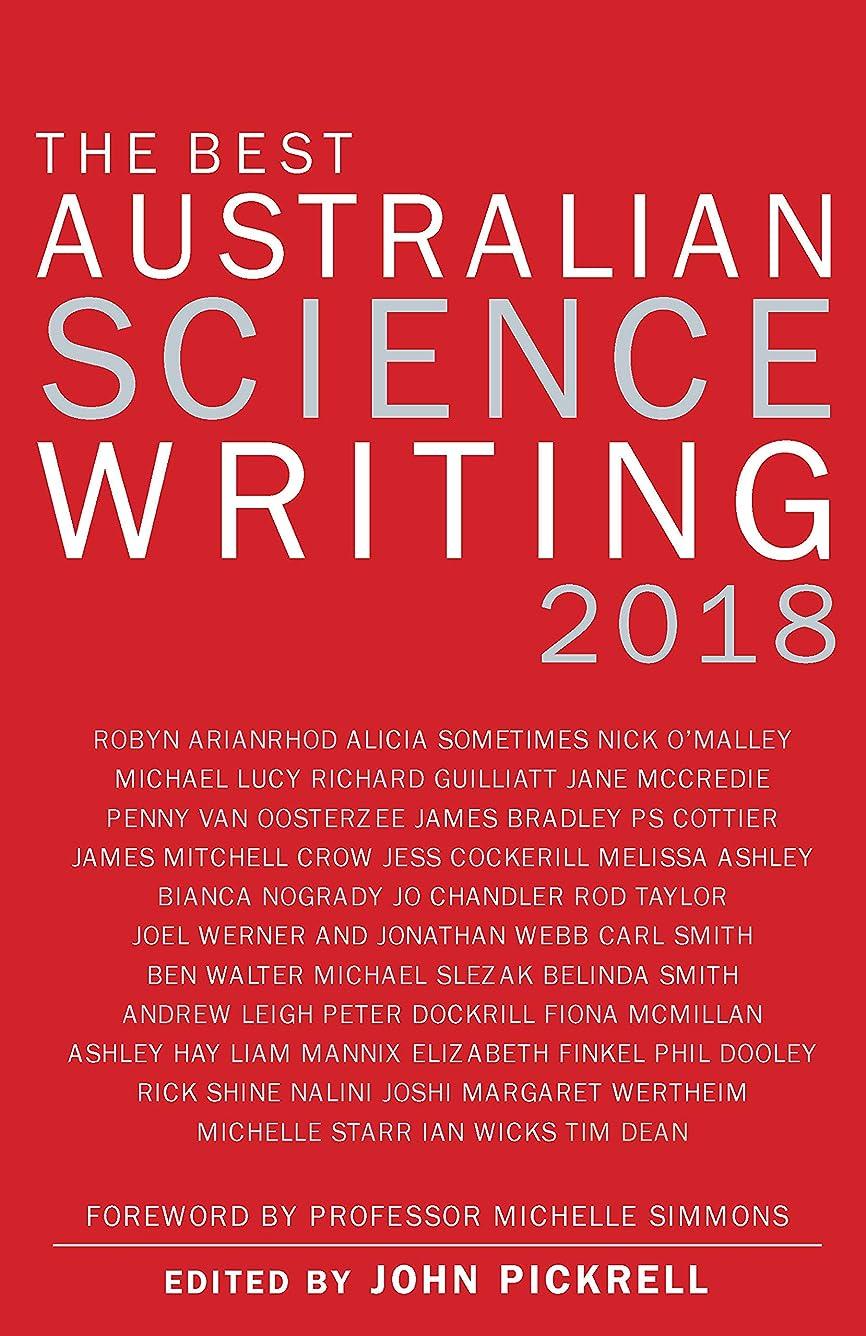 ワークショップ光の成熟The Best Australian Science Writing 2018 (English Edition)