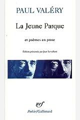 La Jeune Parque / L'Ange / Agathe / Histoires brisées (French Edition) Kindle Edition