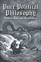 Pure Political Philosophy: Natural Law and Sulaocracy