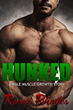 Hunked: A Male Muscle Growth Story