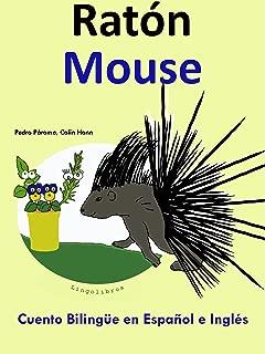 Cuento Bilingüe en Inglés y Español: Ratón — Mouse