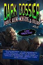 Dark Dossier #53: The Magazine of Ghosts, Aliens, Monsters, & Killers! (Dark Dossier Magazine)
