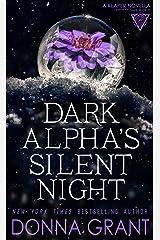 Dark Alpha's Silent Night Kindle Edition