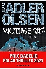 Victime 2117: La huitième enquête du département V Format Kindle