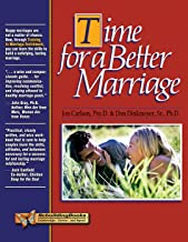 Time for a Better Marriage: Training in Marriage Enrichment (Rebuilding Books)