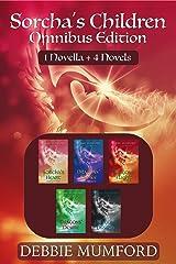 Sorcha's Children Omnibus: An Epic Fantasy Romance Series (Sorcha's Children Book 6) Kindle Edition