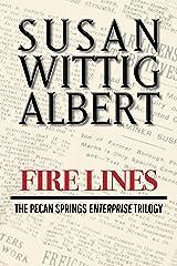 Firelines: A Novella (The Pecan Springs Enterprise Trilogy Book 3) Kindle Edition