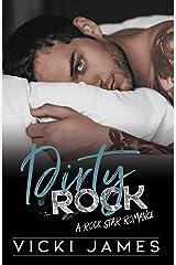 Dirty Rock: A Rock Star Romance (Gods of Rock Book 2) Kindle Edition