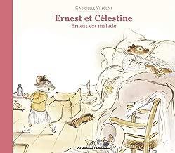 Les albums d'Ernest et Célestine - Ernest est malade (French Edition)