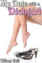 My Date with a Dickgirl (Transgender Futanari Erotica)