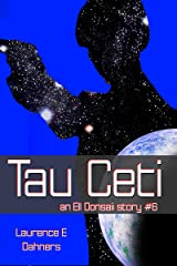Tau Ceti (an Ell Donsaii story #6) Kindle Edition