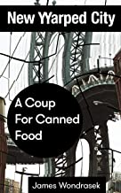 A Coup For Canned Food: New Warped City Shorts No. 4