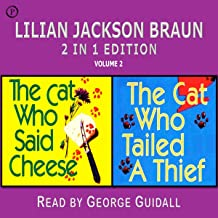 Lilian Jackson Braun 2-in-1 Edition, Volume 2: The Cat Who Said Cheese and The Cat Who Tailed a Thief