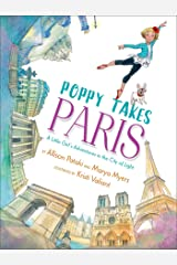Poppy Takes Paris: A Little Girl's Adventures in the City of Light (Big City Adventures) (English Edition) Formato Kindle