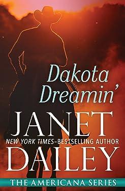Dakota Dreamin' (The Americana Series Book 41)