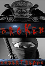 Broken: A ninja vs samurai story: (Prelude) (The Six Samurai of the West Book 3) (English Edition)