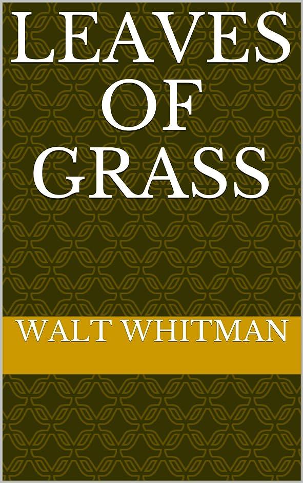 屈辱する殉教者考えるLeaves of Grass (English Edition)