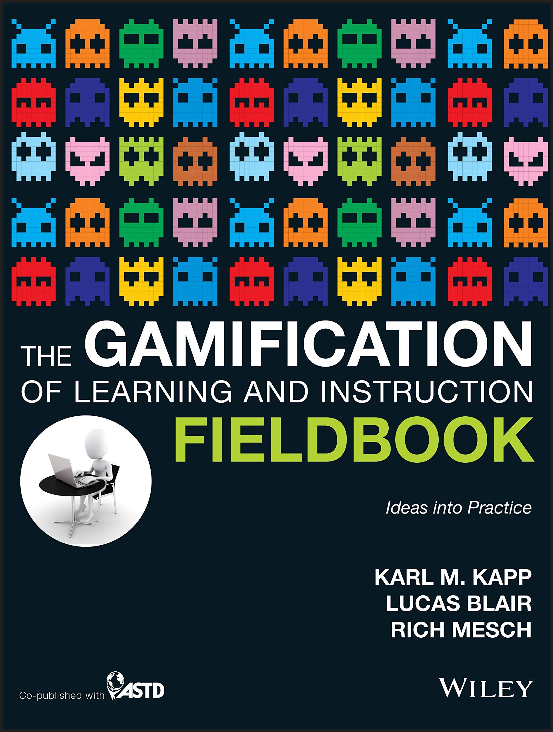 Image OfThe Gamification Of Learning And Instruction Fieldbook: Ideas Into Practice