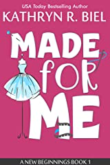 Made for Me: A Reality TV Romantic Comedy (A New Beginnings Book 1) Kindle Edition