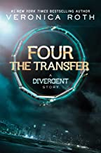 Four: The Transfer (Kindle Single) (Divergent Series-Collector's Edition) (English Edition)